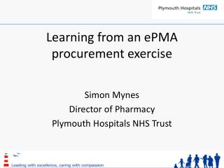 Learning from an ePMA procurement exercise