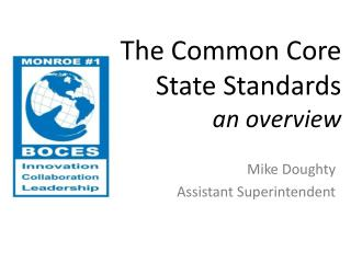 The Common Core State Standards an overview