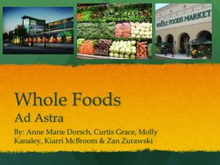 Whole Foods Ad Astra