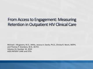 From Access to Engagement: Measuring Retention in Outpatient HIV Clinical Care