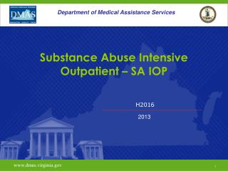 Substance Abuse Intensive Outpatient � SA IOP