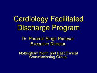 Cardiology Facilitated Discharge Program