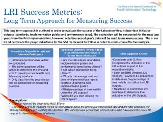 LRI Success Metrics: Long Term Approach for Measuring Success