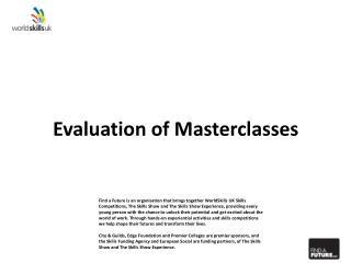 Evaluation of  Masterclasses