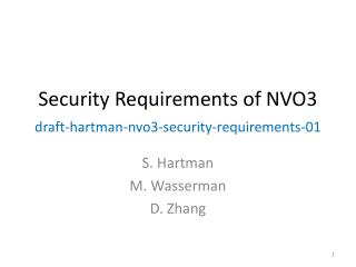 Security Requirements of NVO3  draft-hartman-nvo3-security-requirements-01