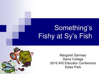 Something's Fishy at  Sy's  Fish