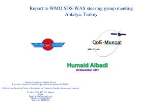 Report  to  WMO SDS-WAS steering group meeting  Antalya, Turkey