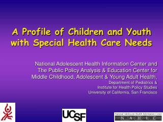 A Profile of Children and Youth with Special Health Care Needs