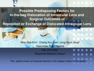 Possible Predisposing Factors for  In-the-bag Dislocation of Intraocular Lens and  Surgical Outcomes of  Reposition or E