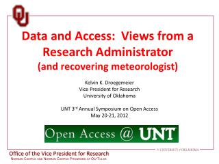 Data and Access:  Views from a Research Administrator  ( and recovering meteorologist)