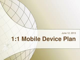 1:1 Mobile Device Plan