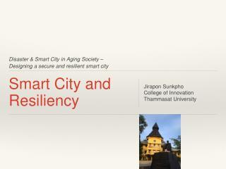 Smart City and  Resilienc y