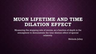 Muon Lifetime and time dilation effect