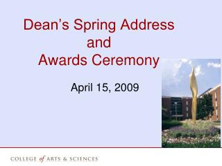 Dean�s Spring Address  and Awards Ceremony