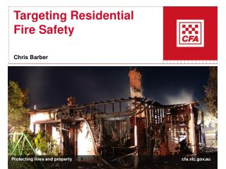 Targeting Residential Fire Safety