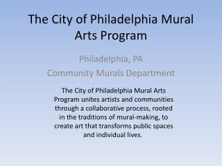 The City of Philadelphia Mural Arts Program