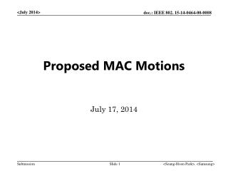 Proposed MAC  Motions