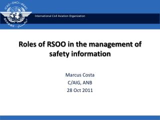 Roles of RSOO in the management of safety information