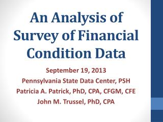 An Analysis of Survey of Financial Condition Data