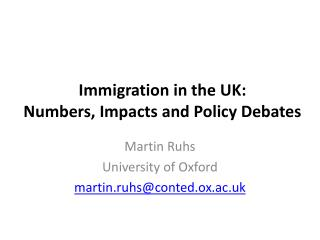 Immigration in the UK: Numbers, Impacts and Policy Debates