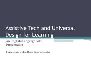 Assistive Tech and Universal Design for Learning