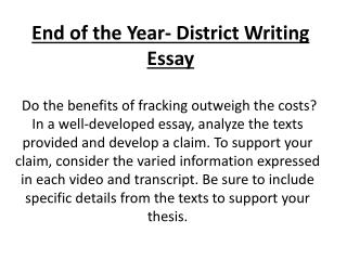 End of the Year- District Writing Essay