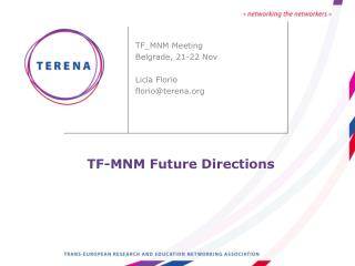 TF-MNM Future Directions