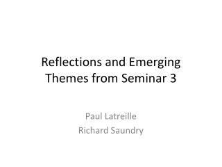 Reflections and Emerging Themes from Seminar 3