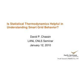 Is Statistical Thermodynamics Helpful in Understanding Smart Grid Behavior