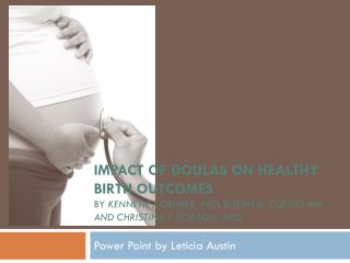Power Point by Leticia Austin