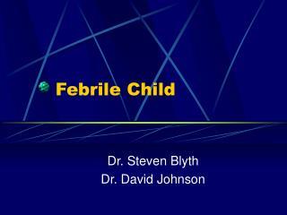 Febrile Child
