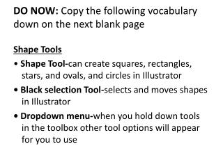 DO NOW:  Copy the following vocabulary down on th e next blank page