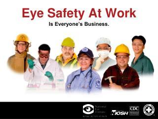 Eye Safety At Work