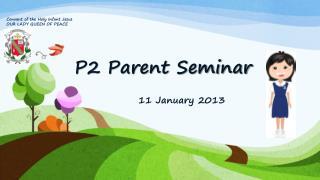 P2 Parent Seminar