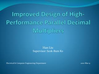 Improved Design of High-Performance Parallel Decimal Multipliers
