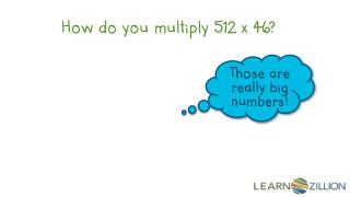 How do you multiply 512 x 46?