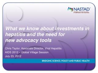 What we know about investments in hepatitis and the need for  new  advocacy tools