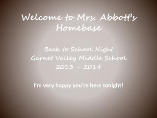 Welcome to Mrs. Abbott�s Homebase