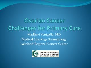 Ovarian Cancer Challenges for Primary Care