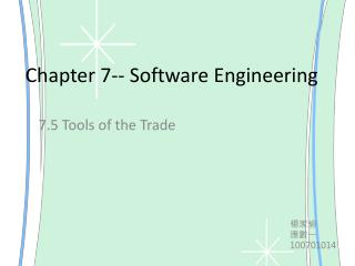 Chapter 7-- Software Engineering