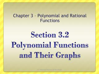 Section 3.2  Polynomial Functions and Their Graphs