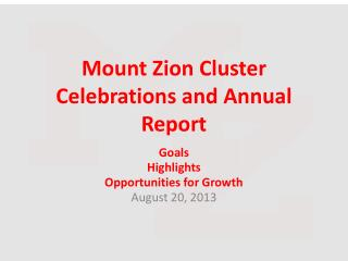 Mount Zion Cluster Celebrations and Annual Report