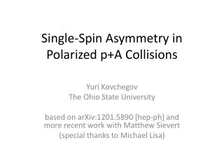 Single -Spin Asymmetry  in  Polarized  p+A Collisions