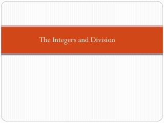 The Integers and Division