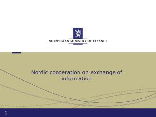 Nordic  cooperation on exchange of information