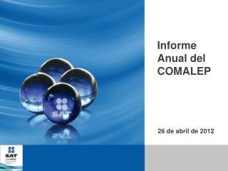 Informe Anual del COMALEP
