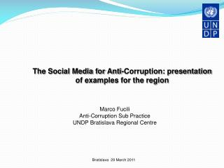 The Social Media for Anti-Corruption: presentation of examples for the region