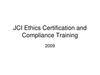 JCI Ethics Certification and Compliance Training