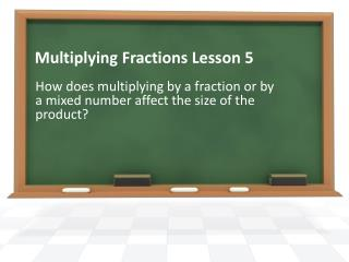 Multiplying Fractions Lesson 5