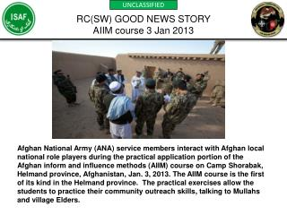 RC(SW) GOOD NEWS STORY AIIM course 3 Jan 2013